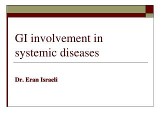 GI involvement in systemic diseases