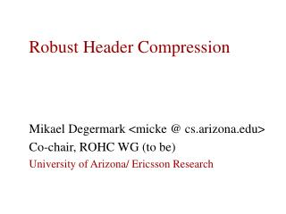Robust  Header Compression