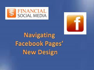 Navigating  Facebook Pages'  New Design