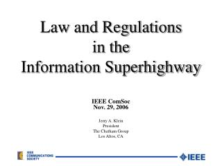 Law and Regulations in the Information Superhighway