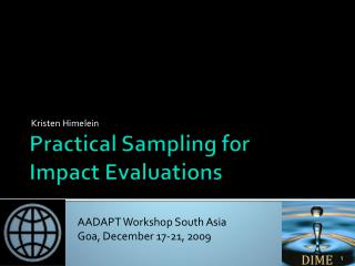 Practical Sampling for  Impact Evaluations