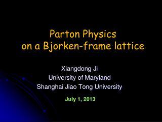 Xiangdong Ji University of Maryland Shanghai Jiao Tong University