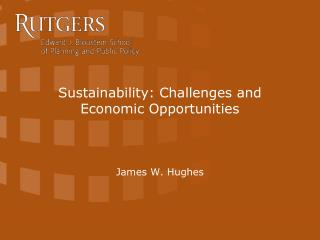 Sustainability: Challenges and Economic Opportunities