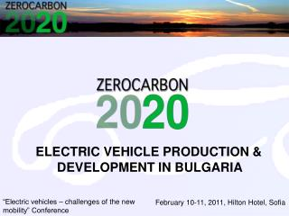 ELECTRIC VEHICLE PRODUCTION &        DEVELOPMENT IN BULGARIA