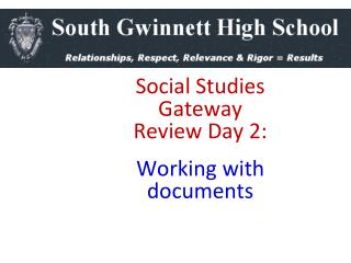Social Studies Gateway  Review Day 2:  Working with documents