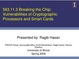 563.11.3 Breaking the Chip:  Vulnerabilities of Cryptographic Processors and Smart Cards