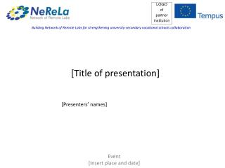 [ Title of presentation ]