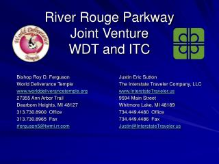 River Rouge Parkway Joint Venture WDT and ITC