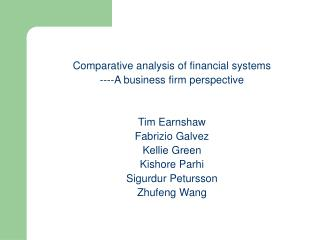 Comparative analysis of financial systems  ----A business firm perspective Tim  Earnshaw