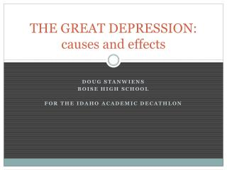 THE GREAT DEPRESSION: causes and effects
