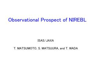 Observational Prospect of NIREBL