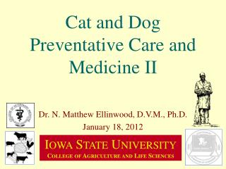 Cat and Dog Preventative Care and Medicine II