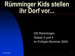 R mminger Kids stellen ihr Dorf vor...