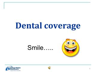 Dental coverage