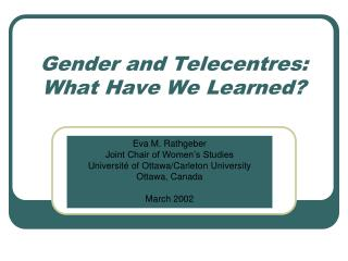 Gender and Telecentres: What Have We Learned?