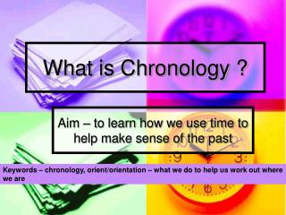 What is Chronology ?