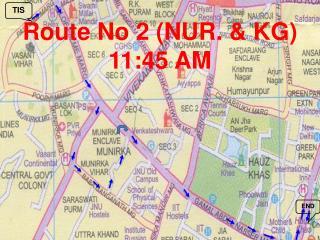 Route No 2 (NUR. & KG)  11:45 AM