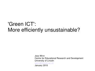 'Green ICT': More efficiently unsustainable?