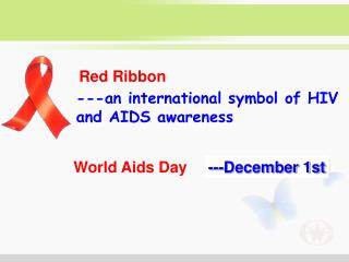 ---an international symbol of HIV and AIDS awareness