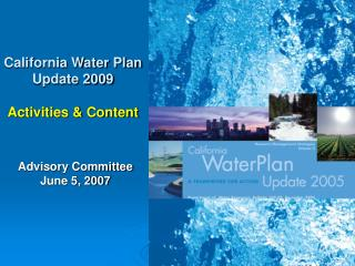 California Water Plan Update 2009 Activities & Content