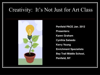 Creativity:  It's Not Just for Art Class