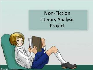 Non-Fiction  Literary Analysis  Project