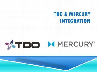 TDO & Mercury integration