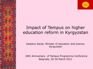 Higher education reform framework in Kyrgyzstan