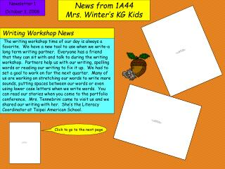 News from 1A44                  Mrs. Winter's KG Kids