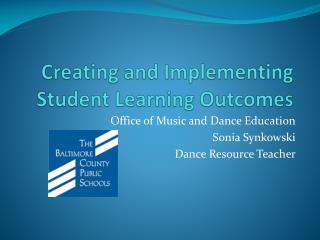 Creating and Implementing Student Learning Outcomes