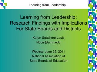 Learning from Leadership: Research Findings with Implications For State Boards and Districts