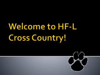 Welcome to HF-L Cross Country!