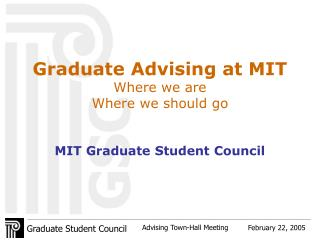 Graduate Advising at MIT Where we are Where we should go