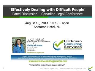 'Effectively Dealing with Difficult People' Panel Discussion – Canadian Legal Conference