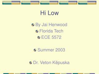 Hi Low