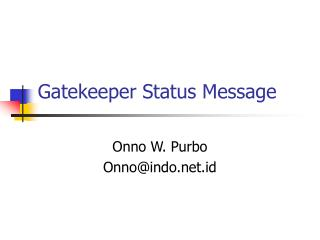 Gatekeeper Status Message