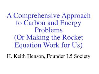 A Comprehensive Approach to Carbon and Energy Problems