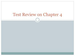 Test Review on Chapter 4