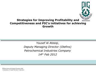 Yousef Al Ateeqi,  Deputy Managing Director (Olefins)  Petrochemical Industries Company