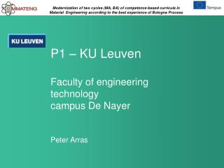 P1 – KU Leuven Faculty  of engineering  technology campus De  Nayer