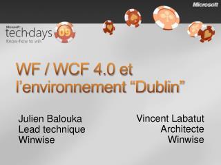 """WF / WCF 4.0 et l'en vironnement  """"Dublin"""""""