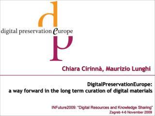 Chiara Cirinn�, Maurizio Lunghi