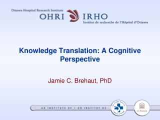 Knowledge Translation: A Cognitive Perspective