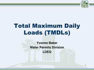 Total Maximum Daily Loads (TMDLs)