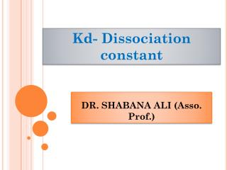 DR. SHABANA ALI (Asso. Prof.)