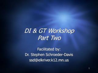 DI & GT Workshop Part Two