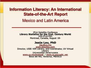 Information Literacy: An International State-of-the-Art Report Mexico and Latin America