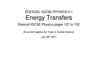 EDEXCEL IGCSE PHYSICS 4-1 Energy Transfers