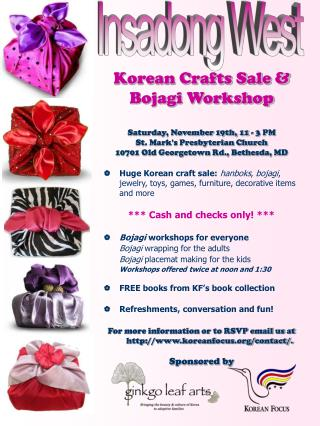 Korean Crafts Sale & Bojagi Workshop Saturday, November 19th, 11 - 3 PM