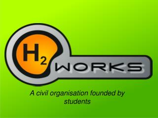 A civil organisation founded by students